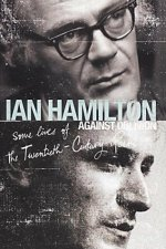 Against Oblivion, by Ian Hamilton
