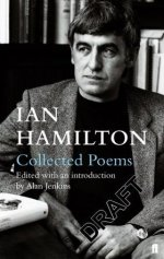 Collected Poems by Ian Hamilton, edited by Alan Jenkins
