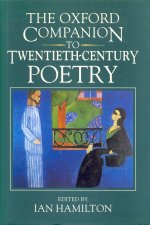 Oxford Companion to Twentieth-Century Poetry, edited by Ian Hamilton