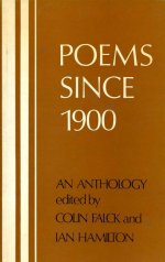 Poems Since 1900: An Anthology, edited by Colin Falck and Ian Hamilton
