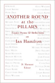 Another Round at the Pillars: Essays, Poems, & Reflections on Ian Hamilton