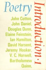 Poetry Introduction 1, with poems by Ian Hamilton, Douglas Dunn, David Harsent, and others